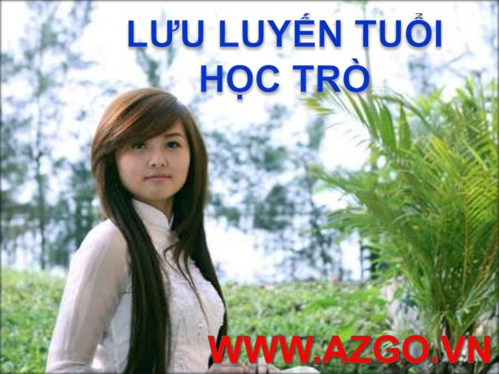 LƯU LUYẾN TUỔI HỌC TRÒ<br />WWW.AZGO.VN<br />