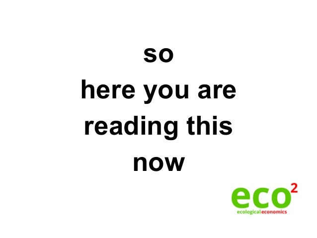 so here you are reading this now