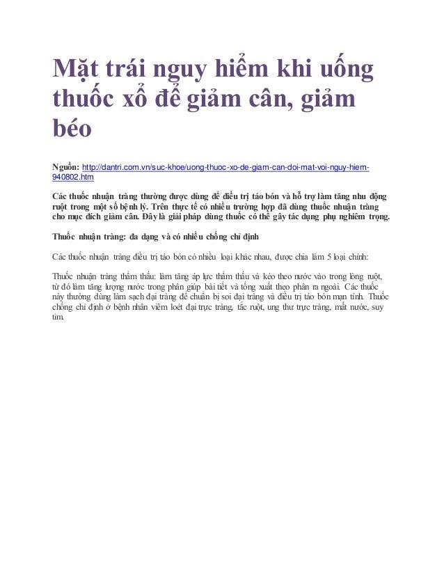 Mặt trái nguy hiểm khi uống thuốc xổ để giảm cân, giảm béo Nguồn: http://dantri.com.vn/suc-khoe/uong-thuoc-xo-de-giam-can-...