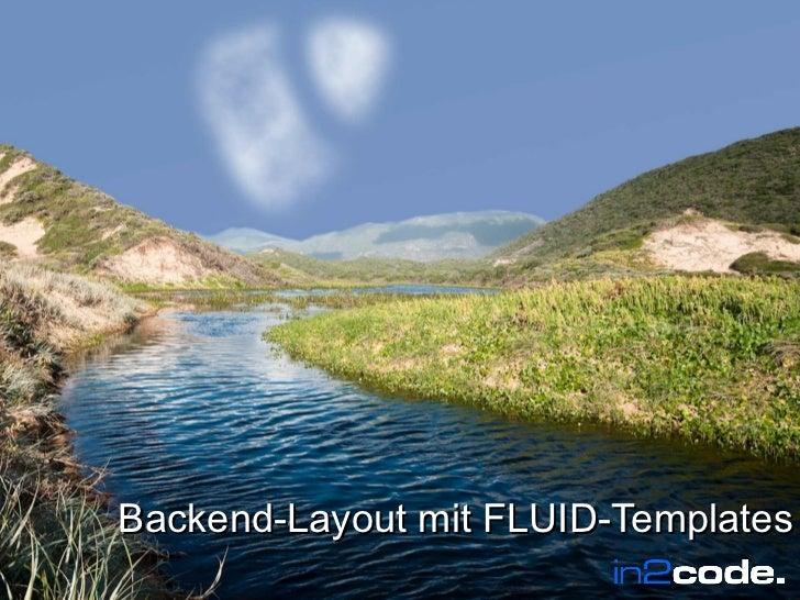 Wir leben TYPO3     Backend-Layout mit FLUID-TemplatesWir leben TYPO3                        In2code.de