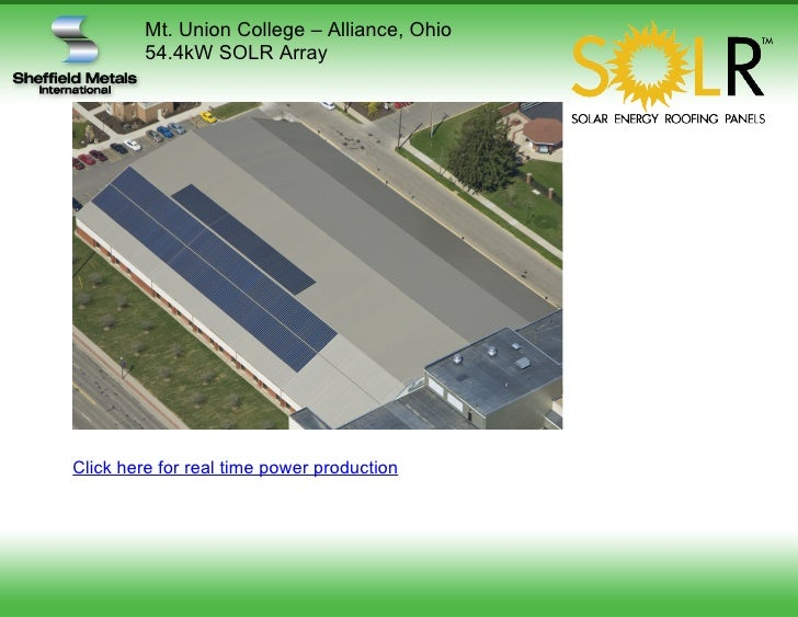 Mt. Union College – Alliance, Ohio          54.4kW SOLR Array     Click here for real time power production