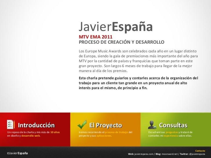 JavierEspaña                                              MTV EMA 2011                                              PROCES...