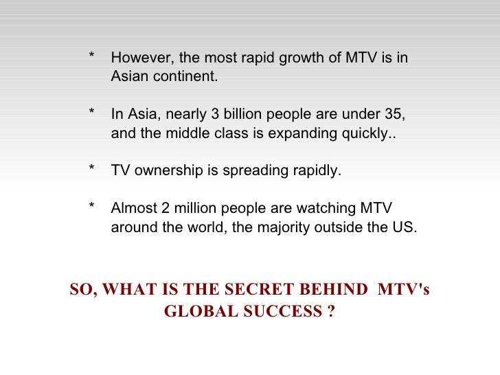 case study mtv goes global with a local beat Running head: mtv goes global with a local beat 1 mtv goes global  with a local  module 7 case study mgt 430 st leo mgt 320 - spring 2013.