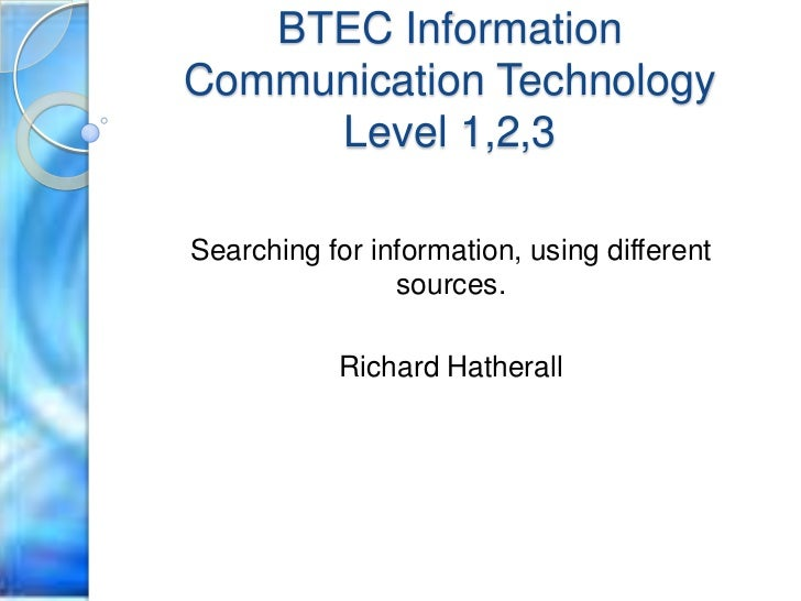 btec level 2 ict The btec first diploma is a vocational qualification taken in england and wales  and northern  the btec first diploma is a vocational qualification at level 2 it  is the equivalent of 4 gcse grades a-c the course is available from edexcel.