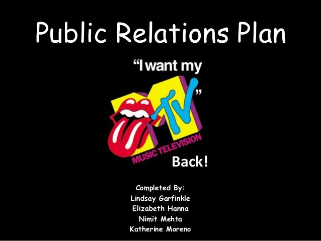 Public Relations Plan Completed By: Lindsay Garfinkle Elizabeth Hanna Nimit Mehta Katherine Moreno Back!