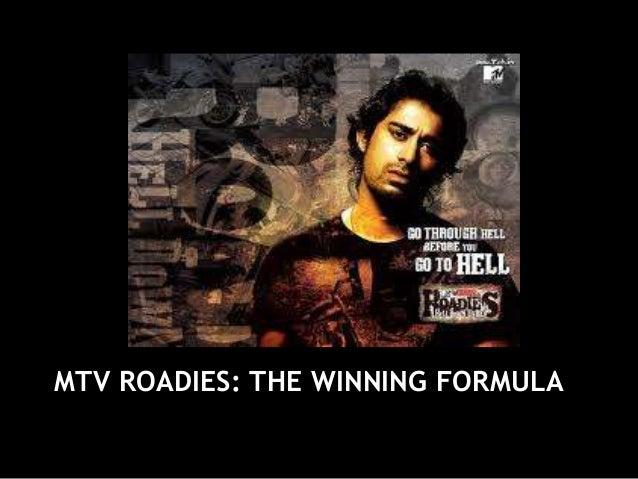 MTV ROADIES: THE WINNING FORMULA