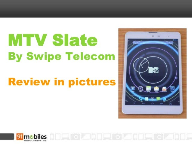 MTV Slate  By Swipe Telecom Review in pictures