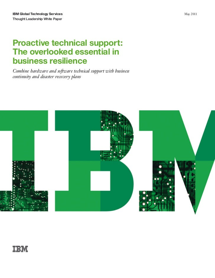 IBM Global Technology Services                                  May 2011Thought Leadership White PaperProactive technical ...