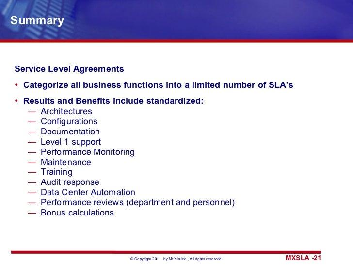 Summary <ul><li>Service Level Agreements </li></ul><ul><li>Categorize all business functions into a limited number of SLA'...