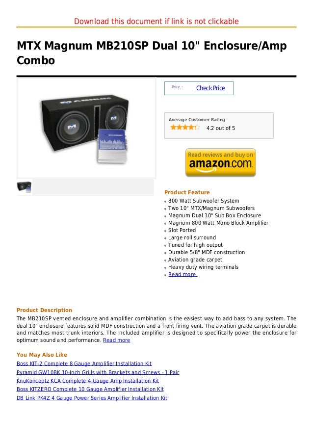 "Download this document if link is not clickableMTX Magnum MB210SP Dual 10"" Enclosure/AmpCombo                             ..."