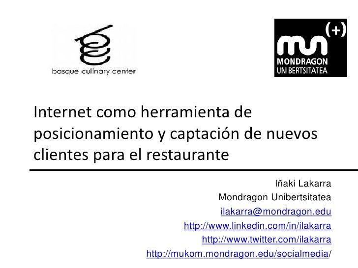 Internet como herramienta de posicionamiento y captación de nuevos clientes para el restaurante                           ...