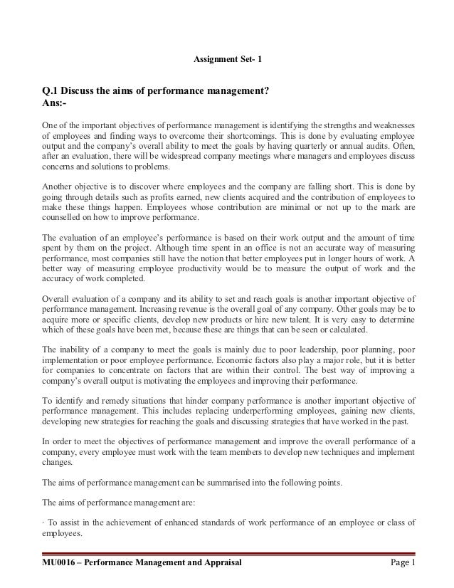 Assignment Set- 1Q.1 Discuss the aims of performance management?Ans:-One of the important objectives of performance manage...