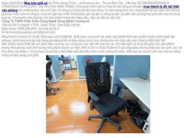 Ngày 28/9/2014 Mua bàn ghế cũ tại Thôn Hưng Thịnh - xã Đường Lâm - Thị xã Sơn Tây - HN của GS ENGINGEERING &  CONSTRUCTION...