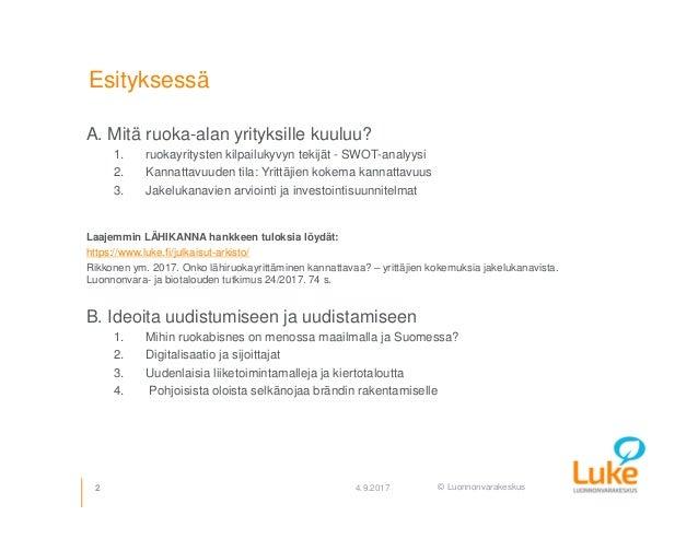 Mahdollisuuksia maaseudun ruokayritysten liiketoiminnan uudistamiselle Slide 2