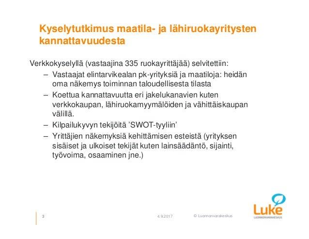 Mahdollisuuksia maaseudun ruokayritysten liiketoiminnan uudistamiselle Slide 3