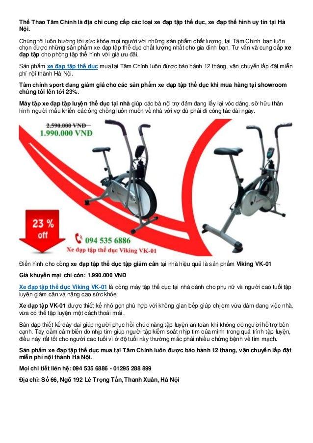 Thể Thao Tâm Chính là địa chỉ cung cấp các loại xe đạp tập thể dục, xe đạp thể hình uy tín tại Hà Nội. Chúng tôi luôn hướn...