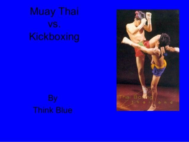 Muay Thai    vs.Kickboxing    ByThink Blue