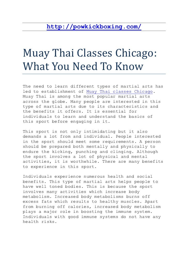 http://powkickboxing.com/Muay Thai Classes Chicago:What You Need To KnowThe need to learn different types of martial arts ...