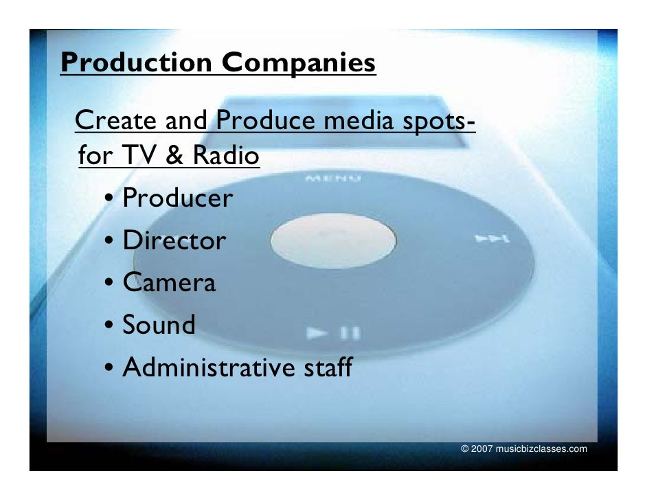 Production Companies Create and Produce media spots- for TV & Radio   • Producer   • Director   • Camera   • Sound   • Adm...