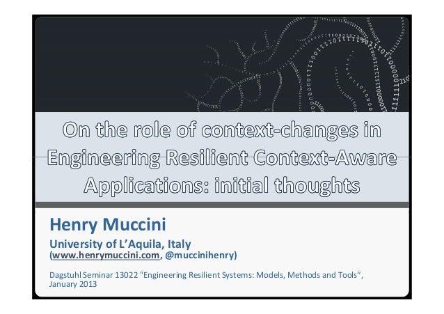 Università degli Studi dell'AquilaHenry MucciniUniversity of L'Aquila, Italy(www.henrymuccini.com, @muccinihenry)Dagstuhl ...