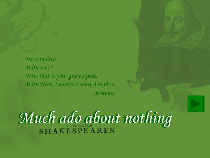 much ado about nothing 3 essay Read act 2, scene 1 of shakespeare's much ado about nothing, side-by-side with a translation into modern english.
