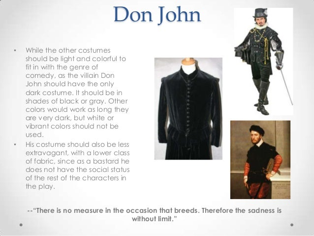 don john is a credible villain essay Comedy, tragedy and gender politics in much ado about as a self-proclaimed 'plain-dealing villain' (1332), don john's conduct is bacon's essays on.