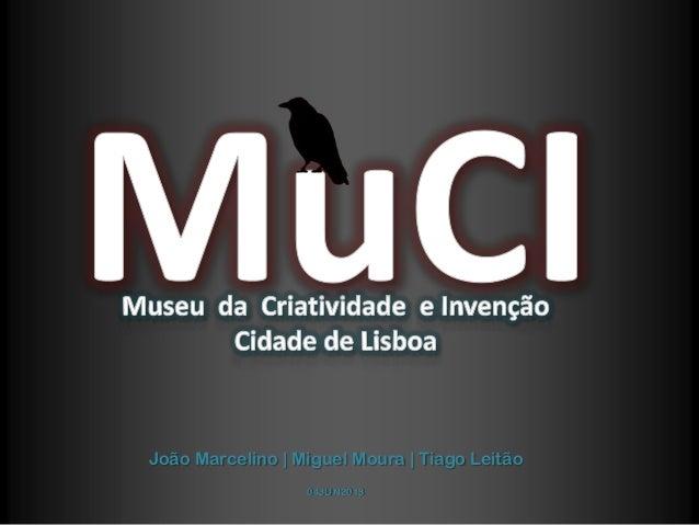 João Marcelino | Miguel Moura | Tiago Leitão04JUN2013