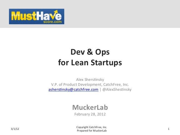 Dev & Ops                     for Lean Startups                                   Alex Shers*nsky         ...