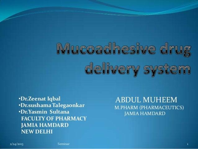 •Dr.Zeenat Iqbal          ABDUL MUHEEM     •Dr.sushama Talegaonkar   M.PHARM (PHARMACEUTICS)     •Dr.Yasmin Sultana       ...