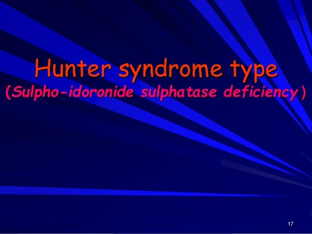 18 Hunter syndrome type