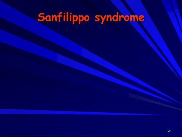 21 Sanfilippo syndrome