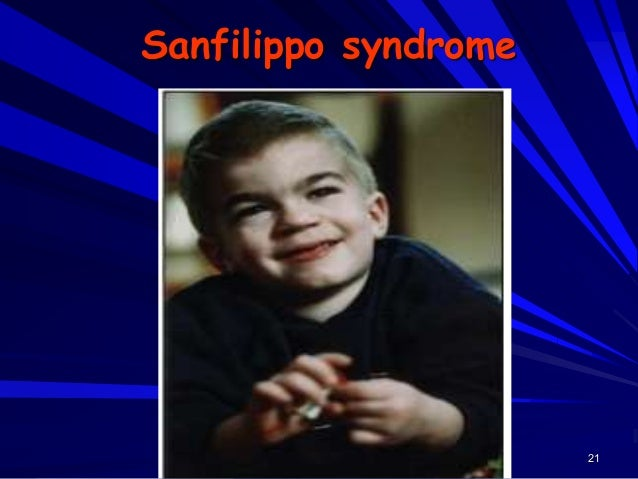 22 Sanfilippo syndrome
