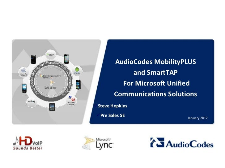 AudioCodes MobilityPLUS                                                    and SmartTAP                                   ...