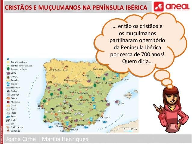Joana Cirne | Marília HenriquesCRISTÃOS E MUÇULMANOS NA PENÍNSULA IBÉRICA… então os cristãos eos muçulmanospartilharam o t...