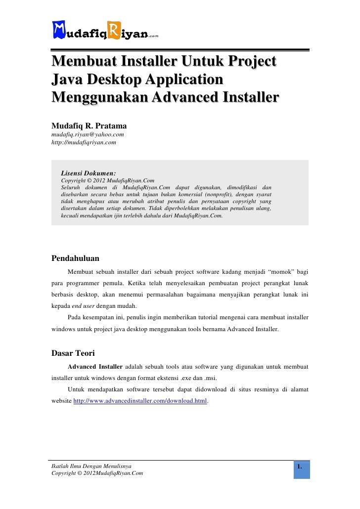 Membuat Installer Untuk ProjectJava Desktop ApplicationMenggunakan Advanced InstallerMudafiq R. Pratamamudafiq.riyan@yahoo...