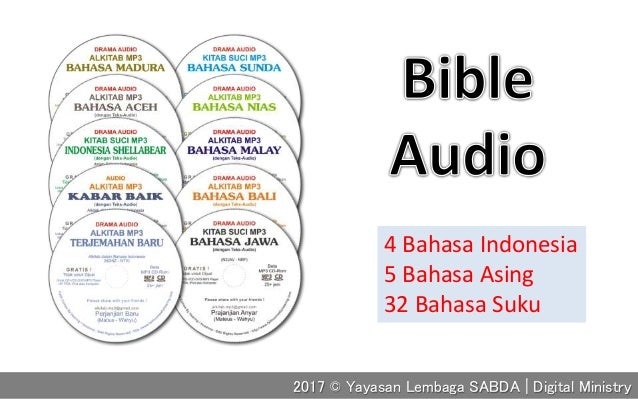 4 Bahasa Indonesia 5 Bahasa Asing 32 Bahasa Suku 2017 © Yayasan Lembaga SABDA | Digital Ministry