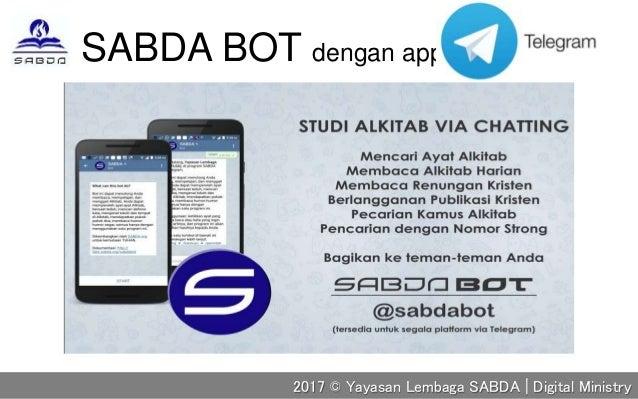SABDA BOT dengan apps 2017 © Yayasan Lembaga SABDA | Digital Ministry