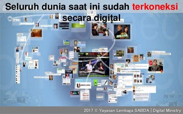 Seluruh dunia saat ini sudah terkoneksi secara digital 2017 © Yayasan Lembaga SABDA | Digital Ministry