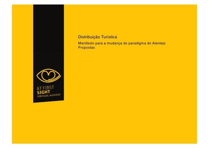 Distribuição Turística Manifesto para a mudança do paradigma do Alentejo Propostas