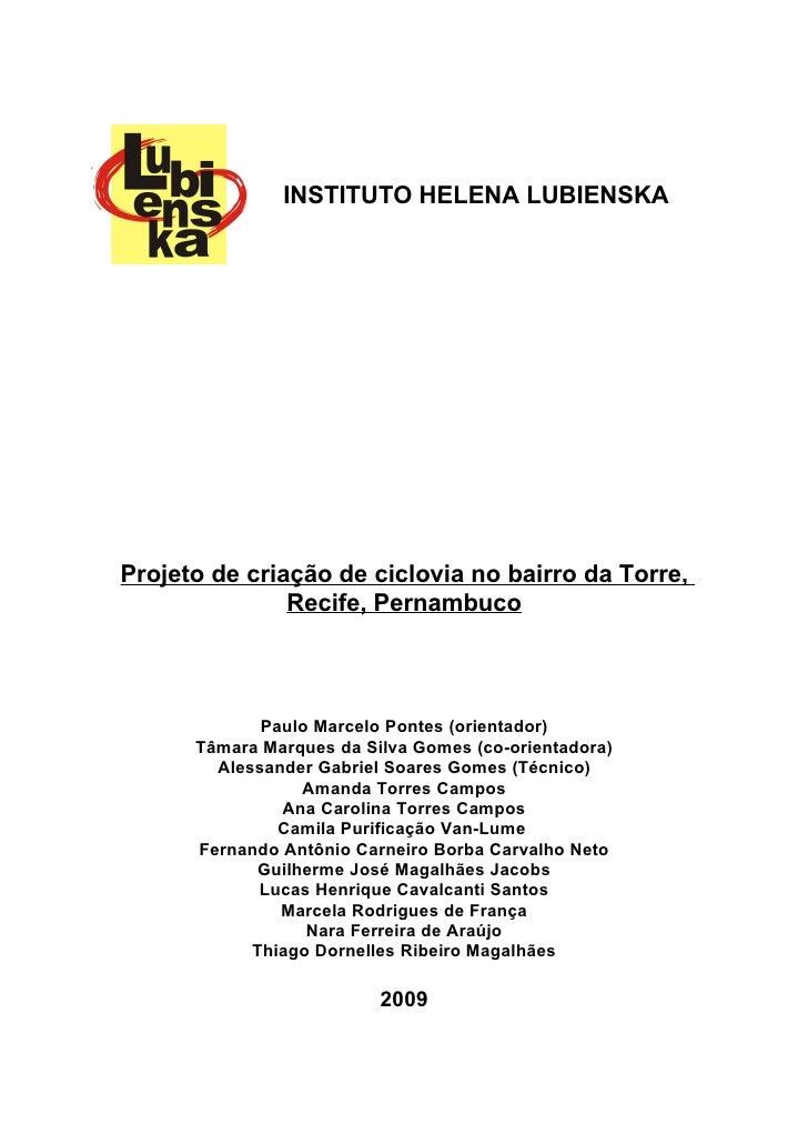 INSTITUTO HELENA LUBIENSKA     Projeto de criação de ciclovia no bairro da Torre,                Recife, Pernambuco       ...