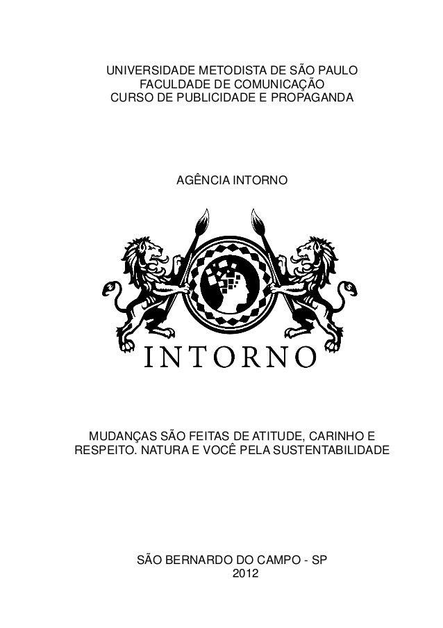UNIVERSIDADE METODISTA DE SÃO PAULO         FACULDADE DE COMUNICAÇÃO    CURSO DE PUBLICIDADE E PROPAGANDA              AGÊ...