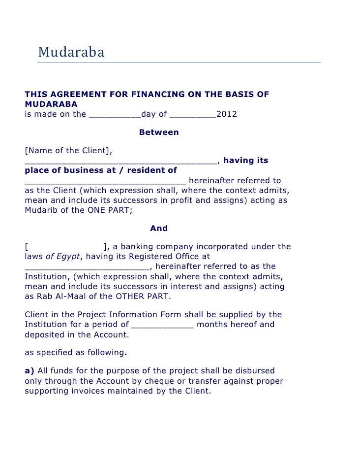 Mudaraba                         Mudaraba Financing AgreementTHIS AGREEMENT FOR FINANCING ON THE BASIS OFMUDARABAis made o...