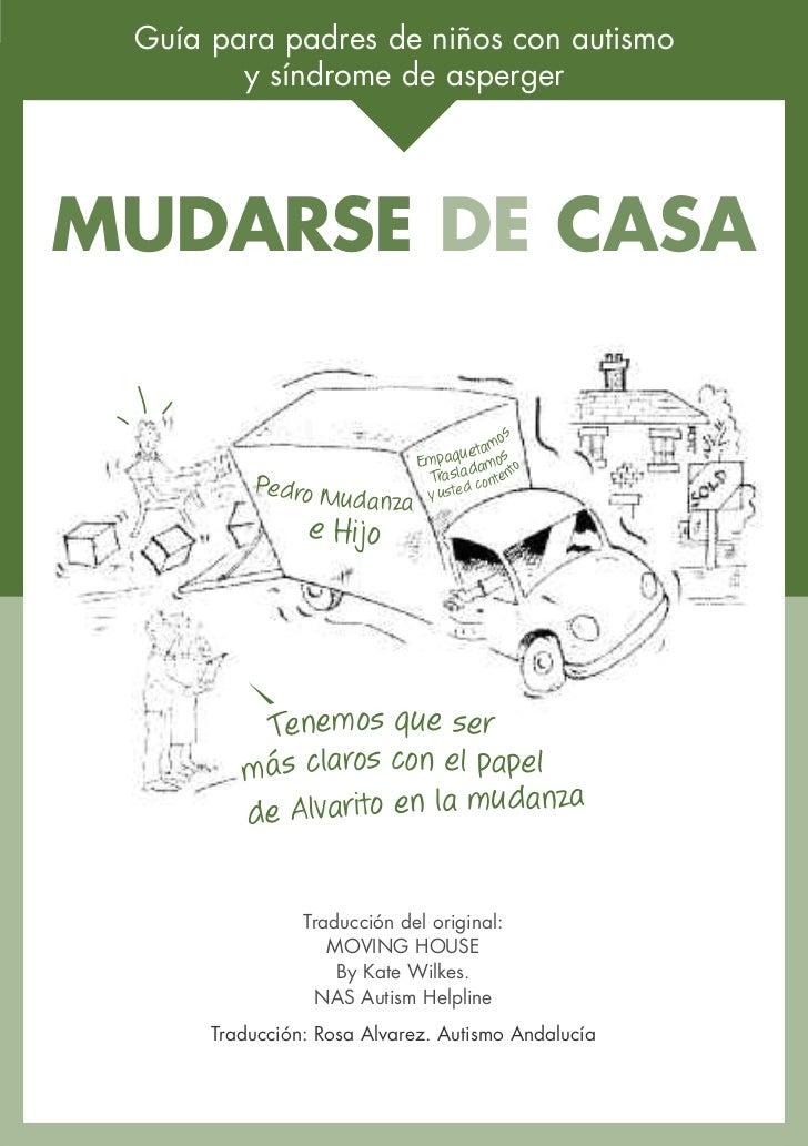 Guía para padres de niños con autismo        y síndrome de aspergerMUDARSE DE CASA                                        ...