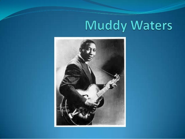 Early Life• McKinley Morganfield was born April 4th1915 in Rolling Fork Mississippi. Raisedby his Grandmother -mother died...