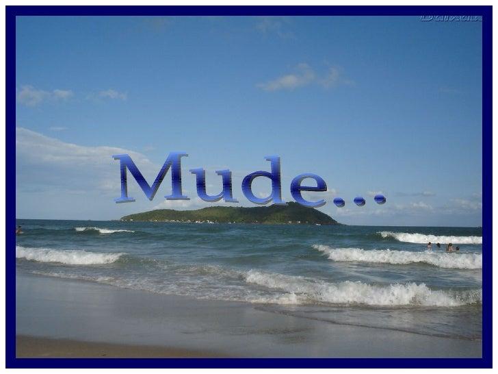 Mude...