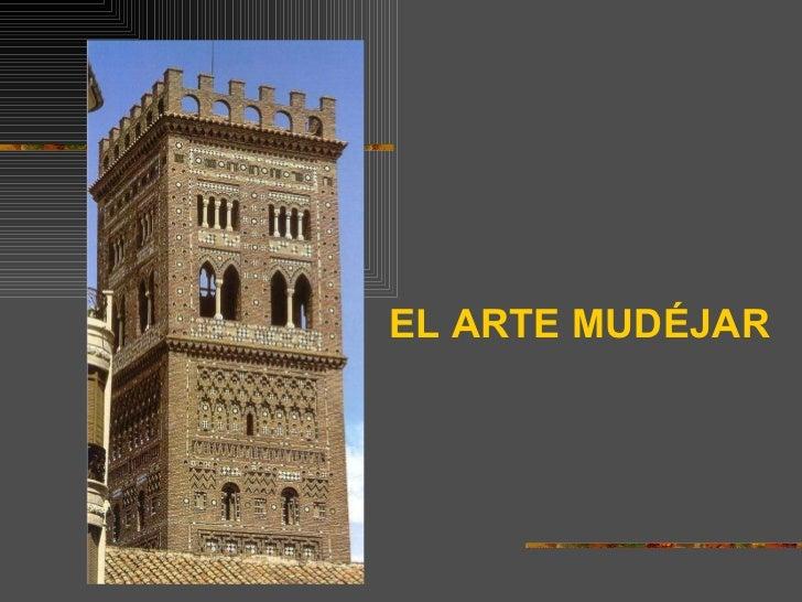 Arte mudejar for Arquitectura mudejar