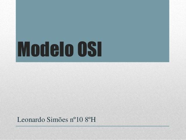 Modelo OSI Leonardo Simões nº10 8ºH