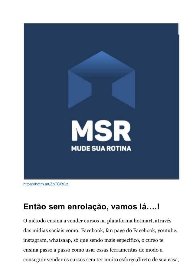 MSR mude a sua rotina