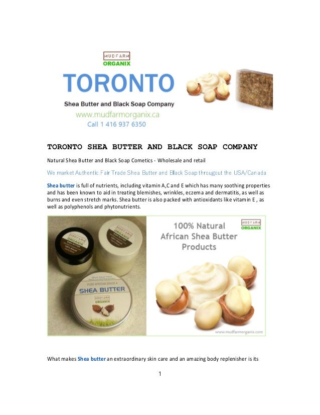 TORONTO SHEA BUTTER AND BLACK SOAP COMPANY Natural Shea Butter and Black Soap Cometics - Wholesale and retail We market Au...