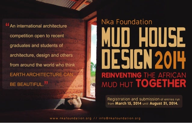 Announcement: MUD HOUSE DESIGN 2014 now accepting design entries… (MUD HOUSE DESIGN COMPETITION: Reinventing the African M...